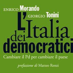 libro-italiadeidemocratici-morando-tonini